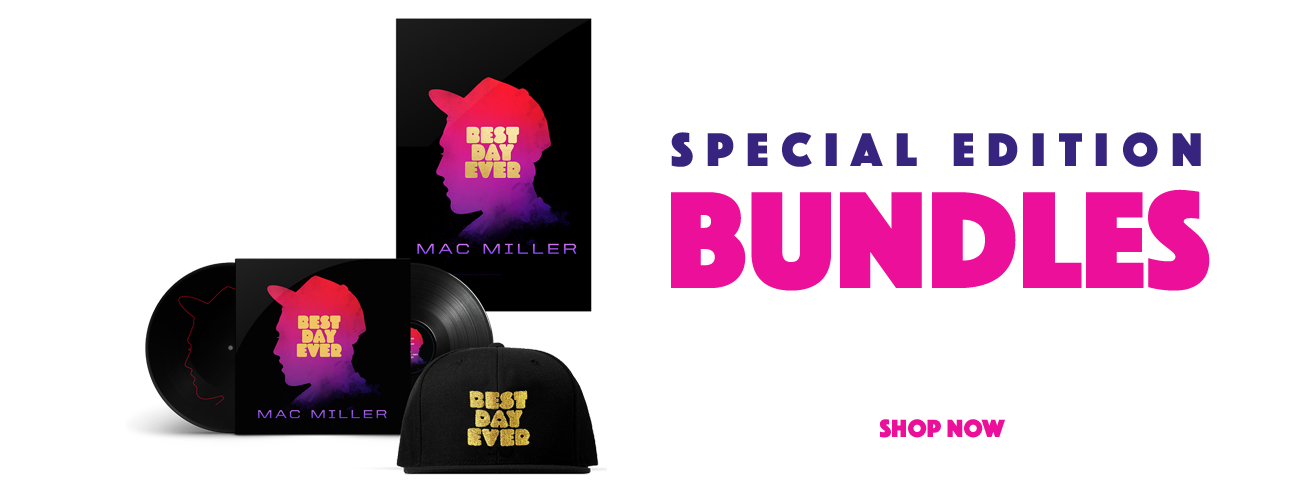 Mac Miller - Best Day Ever Speacial Edition Available Now
